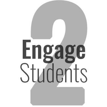 Step 2: Engage Students
